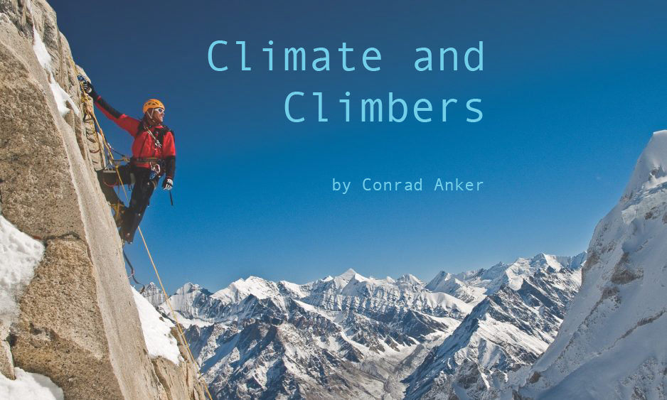 Conrad Anker: Climate and Climbers